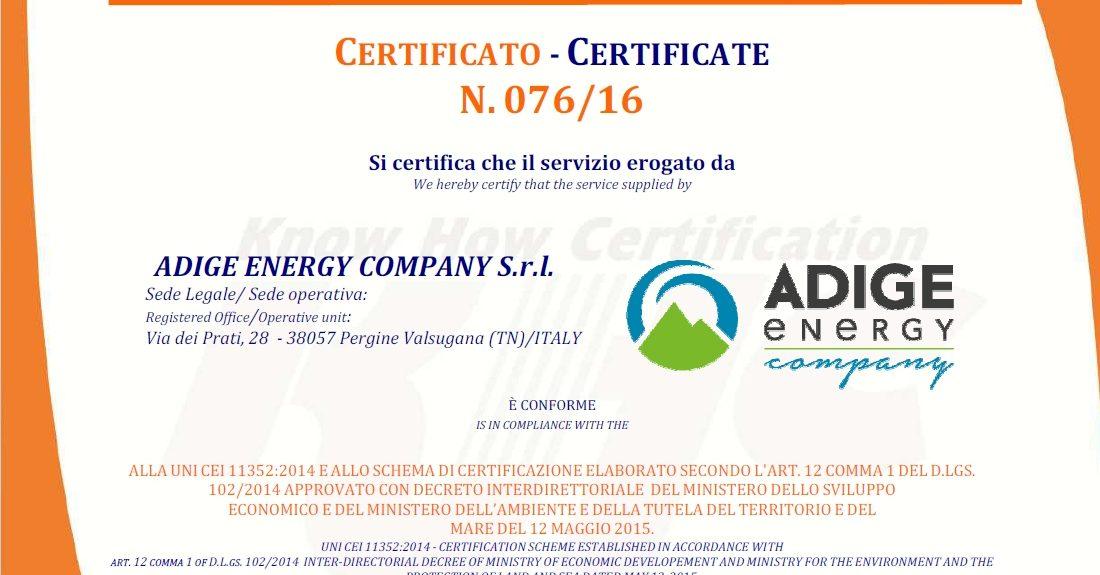 ADIGE ENERGY COMPANY È E.S.CO CERTIFICATA UNI CEI 11352